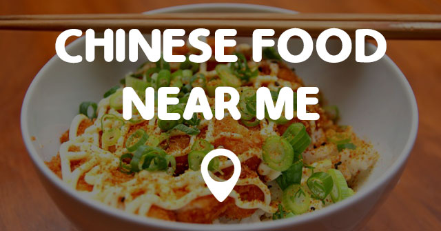 Find Chinese Restaurants Nearby