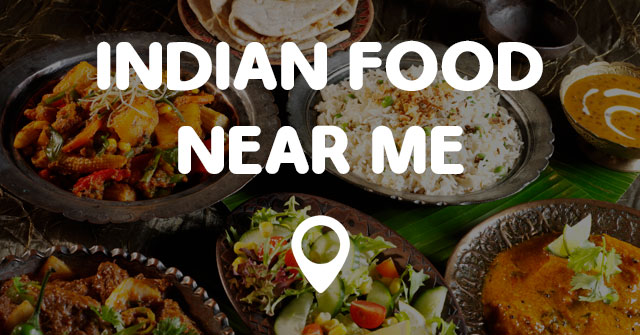 food giveaway near me today indian food near me find indian food near me locations now 4661