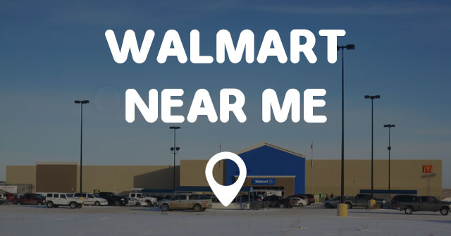 WALMART NEAR ME - Find Walmart Near Me Locations Quick and Easy!