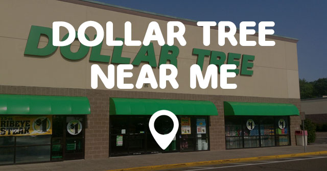 DOLLAR TREE NEAR ME - Points Near Me