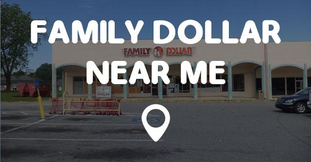 family dollar near me points near me. Black Bedroom Furniture Sets. Home Design Ideas