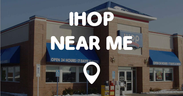 IHOP NEAR ME - Points Near Me