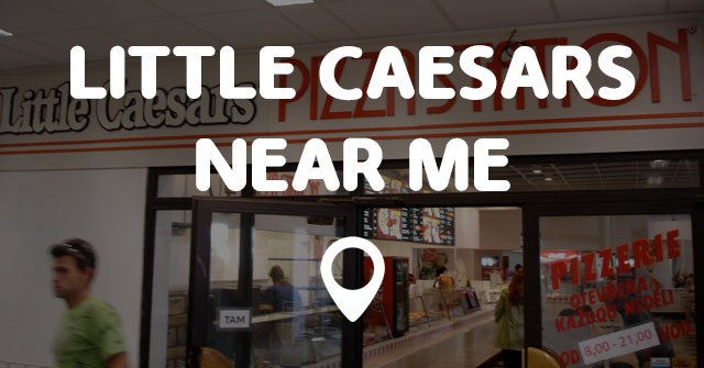 Where can I find Little Caesars near me? I would like to eat at the closest Little Caesars Pizza. Today we will talk about how to find Little Caesars locations nearby me now, if you're interested to learn more, scroll down the page and follow the instructions below.