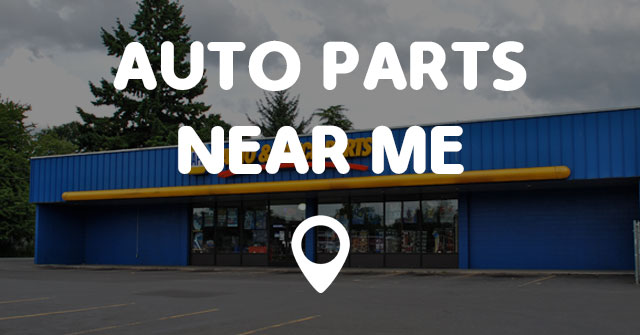 Auto Parts Near Me Points Near Me