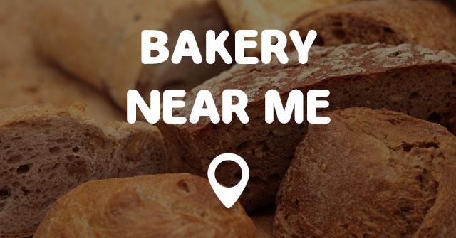 BAKERY NEAR ME - Points Near Me