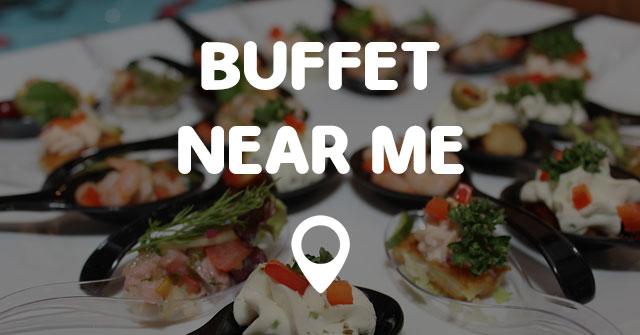 Buffet Near Me Points Near Me