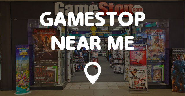 Gamestop Near Me