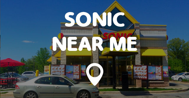 Sonic Hours Near Me >> Sonic Near Me Points Near Me