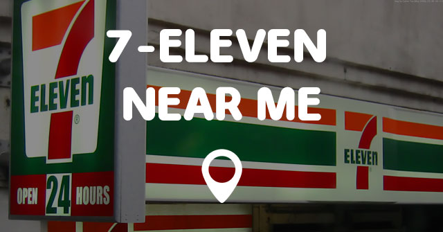 Nearest 711 Store >> 7 Eleven Near Me Points Near Me