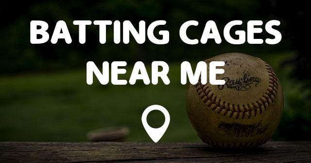 Batting Cages Near Me Points Near Me