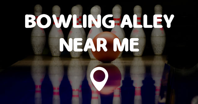 bowling alley near me points near me. Black Bedroom Furniture Sets. Home Design Ideas