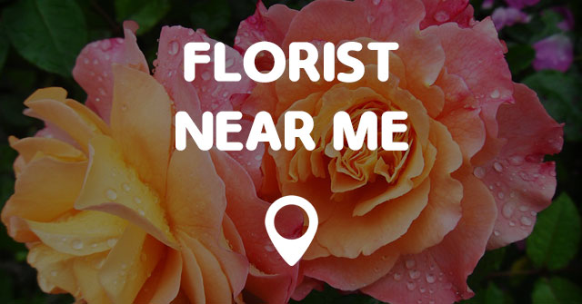 FLORIST NEAR ME - Points Near Me