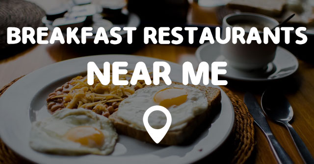 breakfast restaurants near me points near me. Black Bedroom Furniture Sets. Home Design Ideas