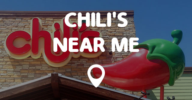 chilis restaurant locations near me