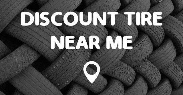 Discount Tire Closest To Me >> Discount Tire Near Me Points Near Me