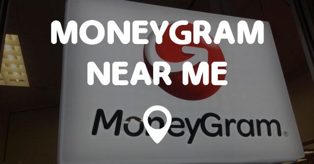 MONEYGRAM NEAR ME - Points Near Me