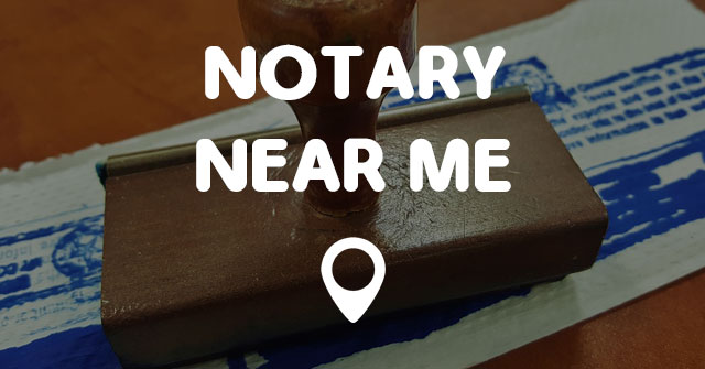 notary near me points near me. Black Bedroom Furniture Sets. Home Design Ideas