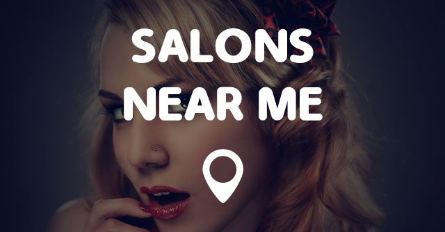 Salons near me points near me for Spa services near me