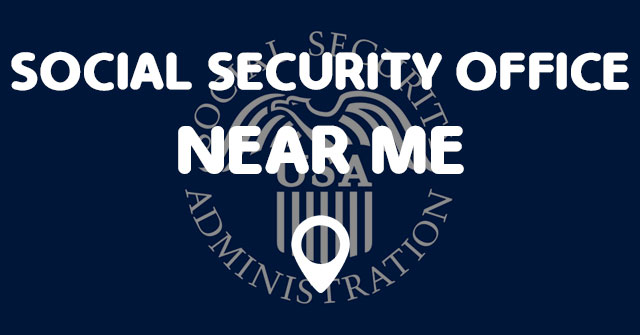 Social security office near me points near me - Local social security administration office ...