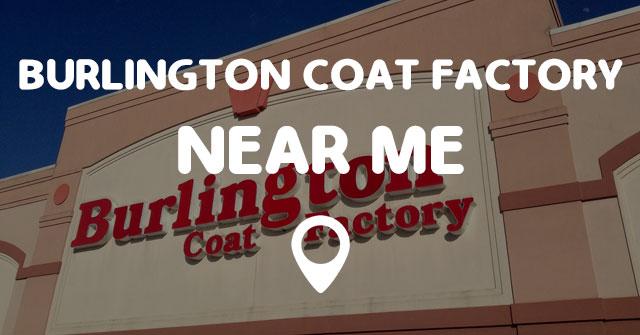 Coat Stores Near Me >> Burlington Coat Factory Near Me Points Near Me