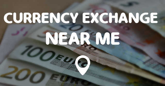 Currency exchange near me points near me