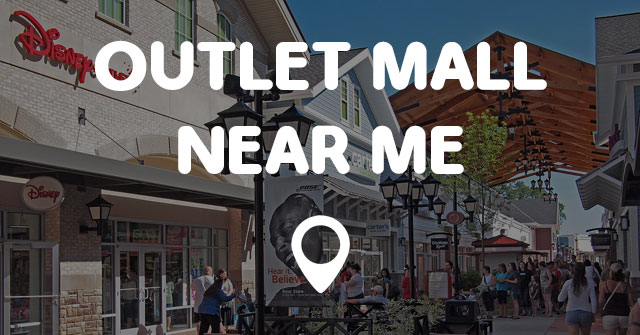 outlet mall near me points near me. Black Bedroom Furniture Sets. Home Design Ideas