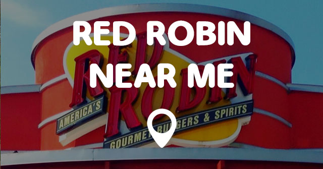 red robin near me points near me. Black Bedroom Furniture Sets. Home Design Ideas