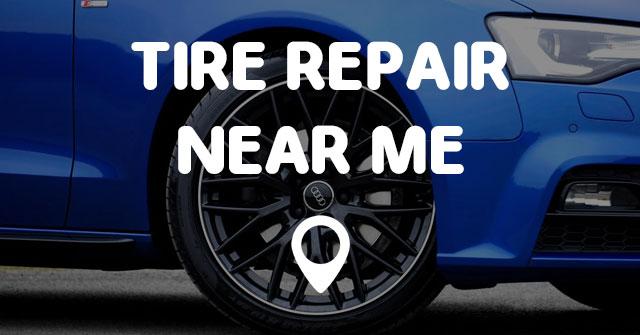 Tire Repair Near Me Points Near Me