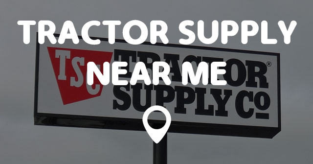 tractor supply near me points near me. Black Bedroom Furniture Sets. Home Design Ideas