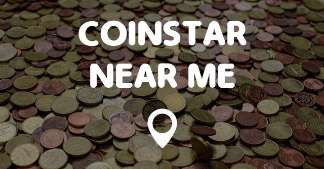 Vending Machines Near Me >> COINSTAR NEAR ME - Points Near Me