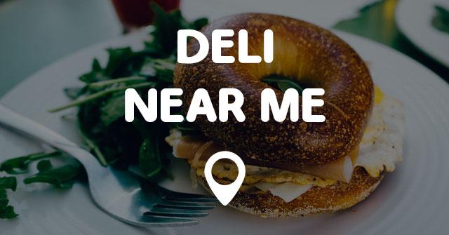 Deli Near Me Points Near Me