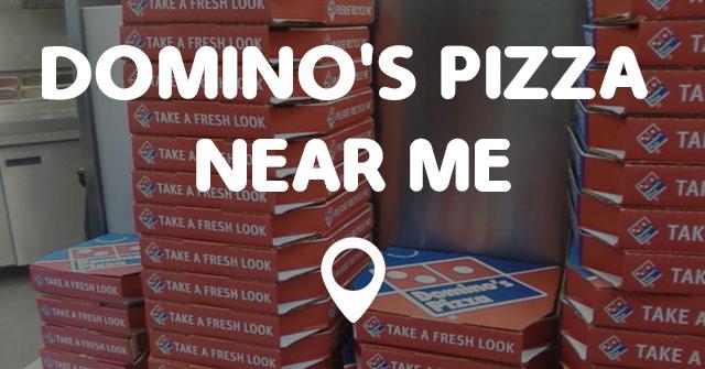 DOMINO'S PIZZA NEAR ME - Points Near Me