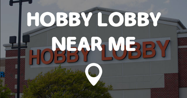 Hobby lobby near me points near me for Arts and crafts stores near my location
