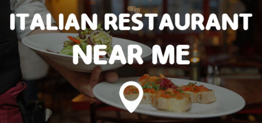 Restaurants Italian Near Me: Points Near Me