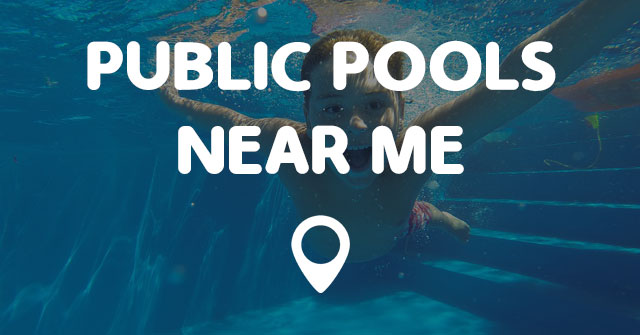 Public Pools Near Me Points Near Me