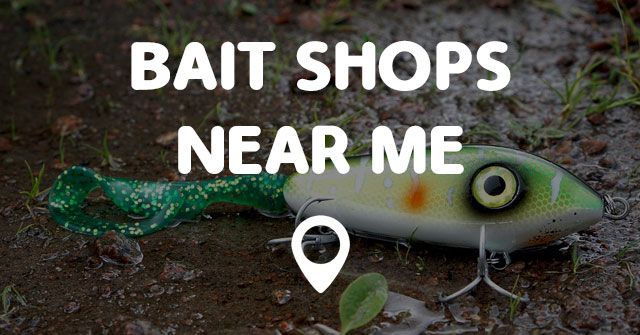 bait shops near me points near me