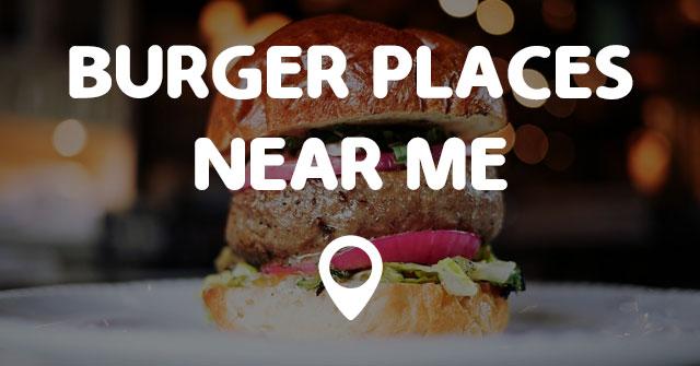 near places burger pointsnearme