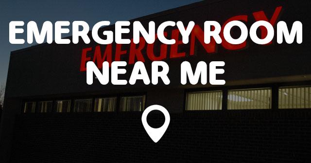 EMERGENCY ROOM NEAR ME - Points Near Me