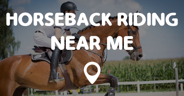 horseback riding near me points near me. Black Bedroom Furniture Sets. Home Design Ideas
