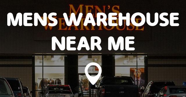 MENS WAREHOUSE NEAR ME - Points Near Me