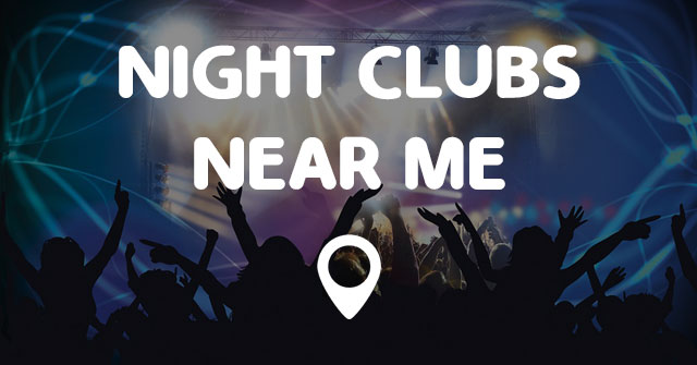 Night clubs near me points near me for Food bar near me