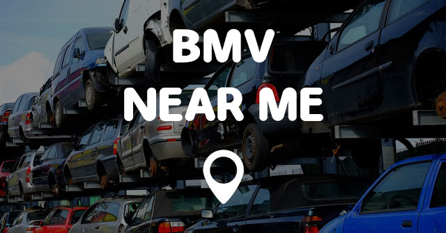 Bmv near me points near me for Department of motor vehicles near my location