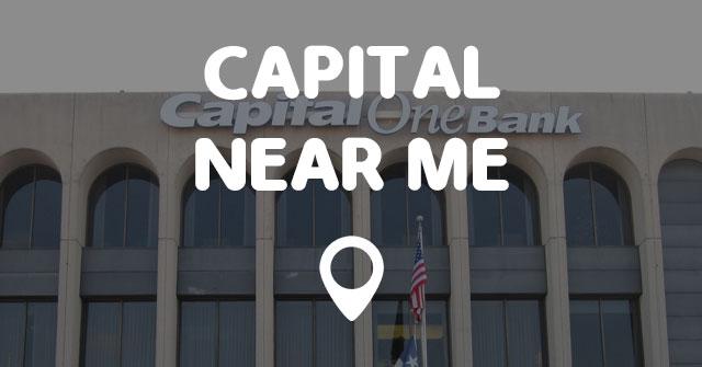 capital near me