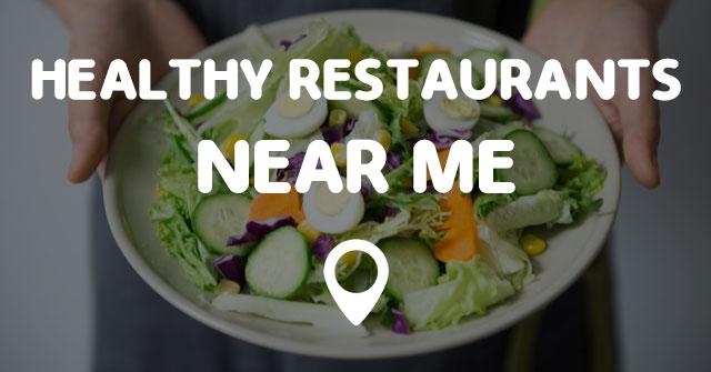 Diet Food Restaurant Near Me