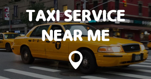 TAXI SERVICE NEAR ME - Points Near Me