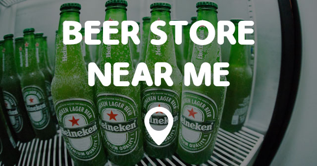 Gas Stations Near Me >> BEER STORE NEAR ME - Points Near Me