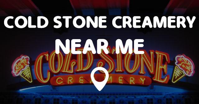 Cold Stone Creamery Near Me Points Near Me
