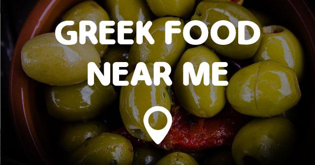 GREEK FOOD NEAR ME - Points Near Me