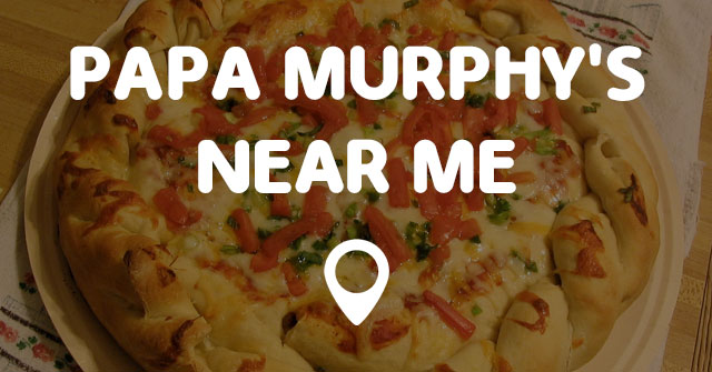 OUR STORY. The Papa Murphy's concept of