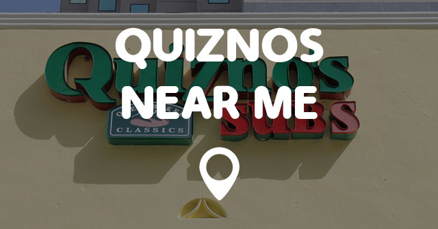 The Quiznos that was located up the street from me was located up the street from me, twice. That's right; the Quiznos Subs franchise near me opened and closed twice. Nothing like confusing the interactivebest.ml, it's too bad; my wife and my daughter loved those toasted subs. Me; not so much. To all the current franchisees of Quiznos.